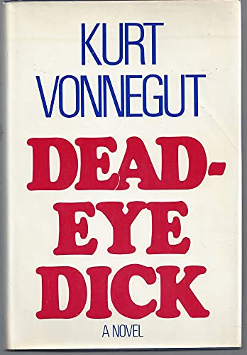 Deadeye Dick (9780440017806) by Kurt Vonnegut