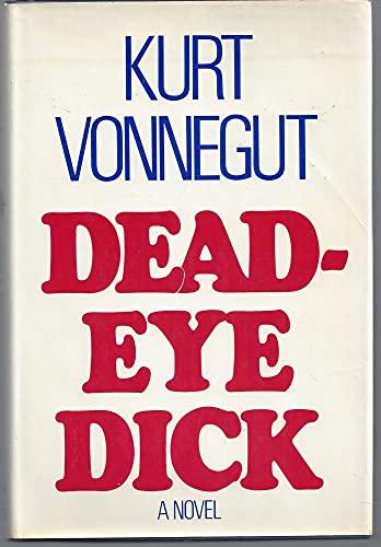 Deadeye Dick (0440017807) by Vonnegut, Kurt