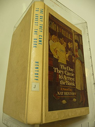 9780440020394: The day they came to arrest the book: A novel