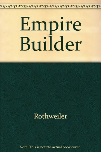 Empire Builder: Rothweiler