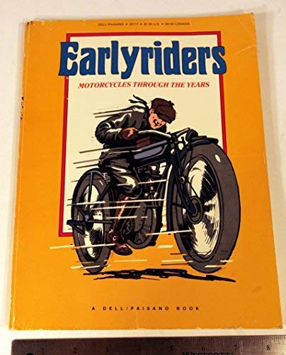 Earlyriders: Motorcycles Through the Years: Lou Kimzey, ed.
