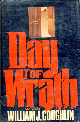 Day of wrath: Coughlin, William Jeremiah