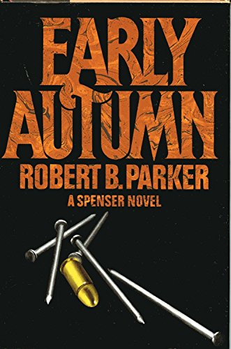 Early Autumn: Parker, Robert B.