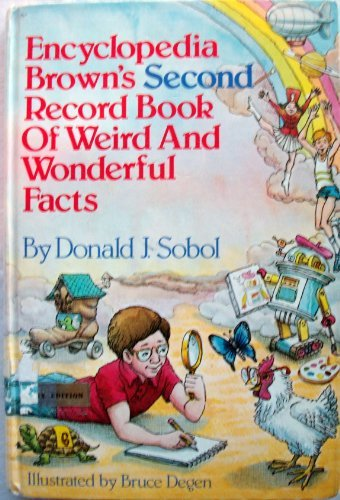 9780440022602: Encyclopedia Brown's second record book of weird and wonderful facts