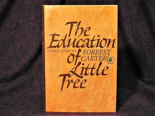 Education of Little Tree.: CARTER, Forrest.