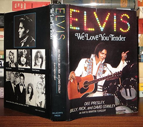 9780440023234: Elvis, We Love You Tender