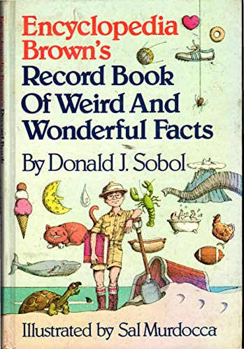 9780440023296: Encyclopedia Brown's record book of weird and wonderful facts