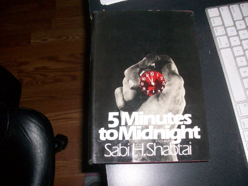 5 Minutes to Midnight: Sabi H. Shabtai