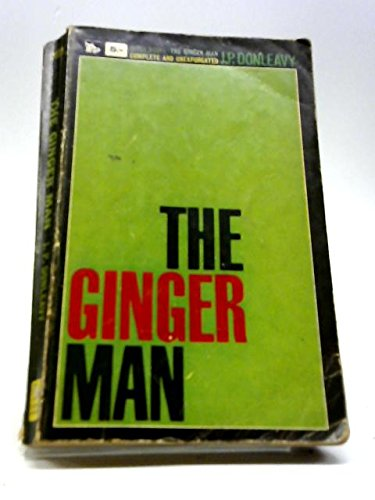 The Ginger Man: Donleavy, J. P