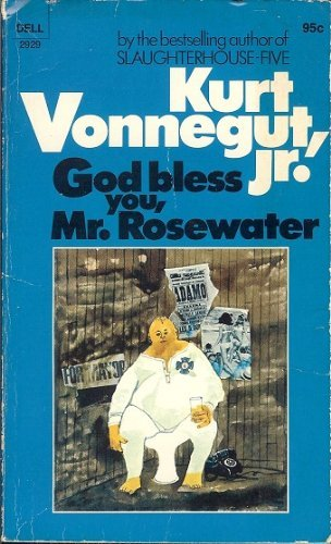 9780440029298: God Bless You, Mr. Rosewater or, Pearls Before Swine