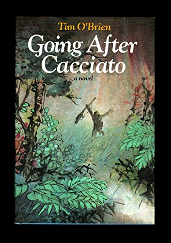 9780440029489: Going After Cacciato: A Novel