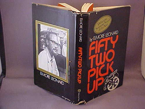 Fifty Two Pickup: Elmore Leonard