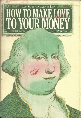 9780440033578: How to make love to your money