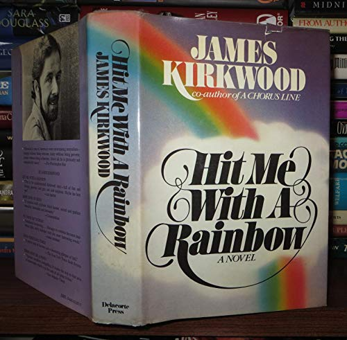 Hit Me with a Rainbow (SIGNED): Kirkwood, James