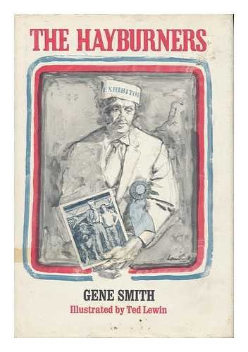 THE HAYBURNERS.: Smith, Gene.