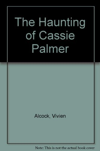 9780440035381: The Haunting of Cassie Palmer