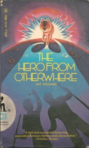 9780440035428: The hero from otherwhere (Laurel leaf library)