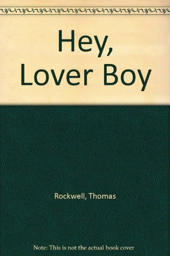 9780440035831: Hey, Lover Boy