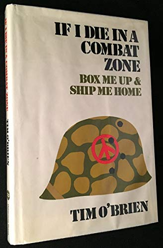 9780440038535: If I Die In a Combat Zone, Box Me Up & Ship Me Home