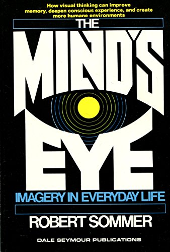 9780440039501: The Mind's Eye: Imagery in Everyday Life