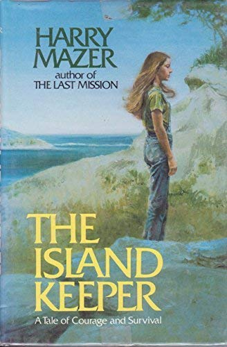 The island keeper (0440039762) by Harry Mazer