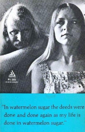 9780440040262: In Watermelon Sugar