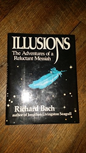 9780440043188: Illusions: The Adventures of a Reluctant Messiah by Richard Bach (1977-01-01)