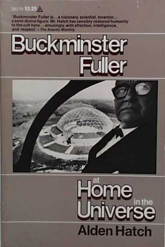 9780440044086: Buckminster Fuller: At home in the universe (A Delta book)