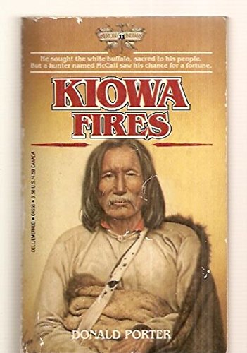 Kiowa Fires: Porter, Donald Clayton