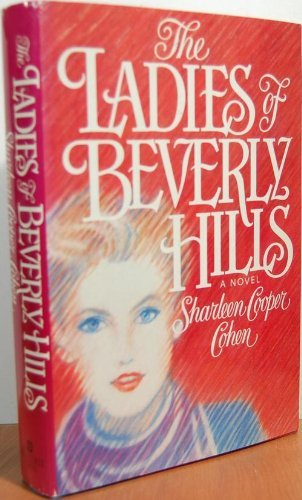 9780440046219: The ladies of Beverly Hills: A novel
