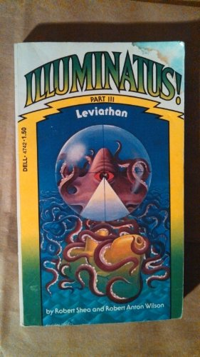 Illuminatus! Part III Leviathan: Robert Shea, Robert