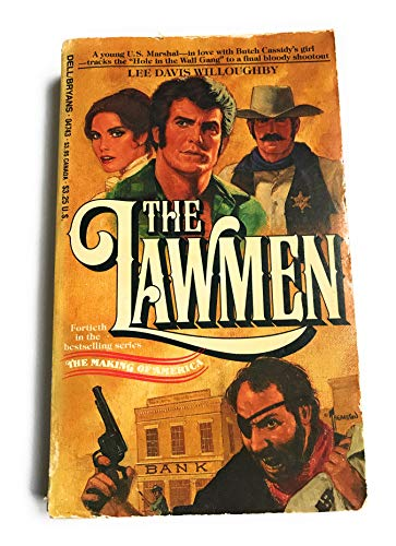 The Lawmen (The Making of America): Lee Davis Willoughby