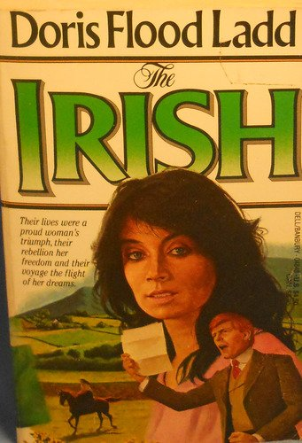 The Irish: Ladd, Doris Flood