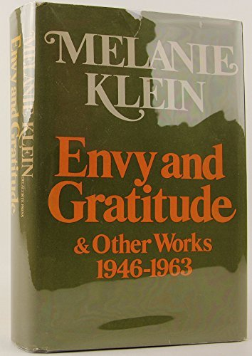 Envy and Gratitude and Other Works 1946-1963.: Melanie Klein.