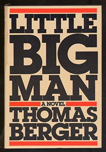 Little big man: A novel: Berger, Thomas