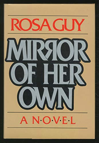 Mirror of Her Own: Guy, Rosa