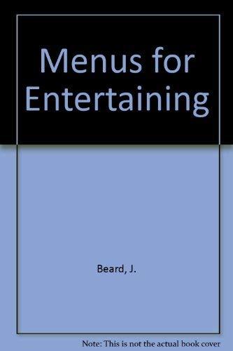 James Beard's Menus for Entertaining: Beard, James