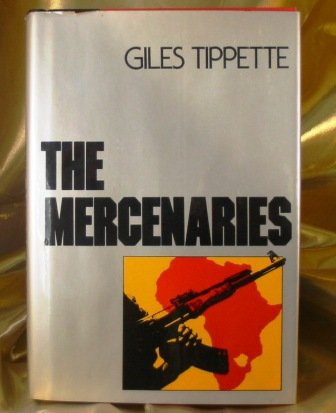 The Mercenaries (0440055792) by Giles Tippette