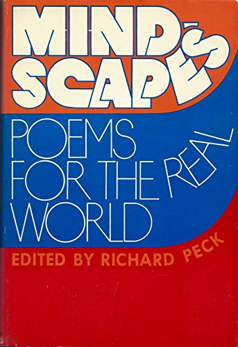 Mindscapes : poems for the real world: Peck, Richard