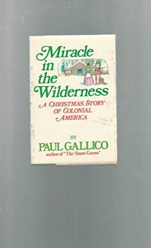9780440057147: Miracle in the Wilderness: A Christmas Story of Colonial America