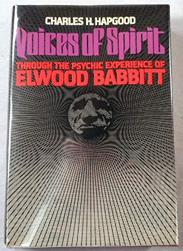 9780440059837: Voices of spirit: Through the psychic experience of Elwood Babbitt