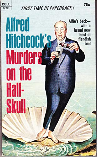 Murders on the Half Skull. (0440060931) by Hitchcock, Alfred, ed.