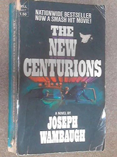 9780440064176: The New Centurions