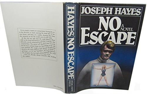 No Escape: Hayes, Joseph.