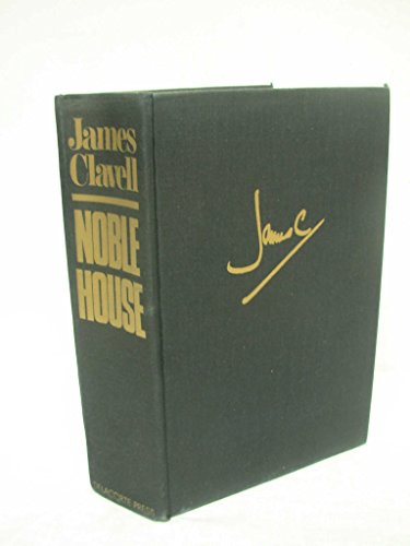 Noble House ----INSCRIBED----: Clavell, James