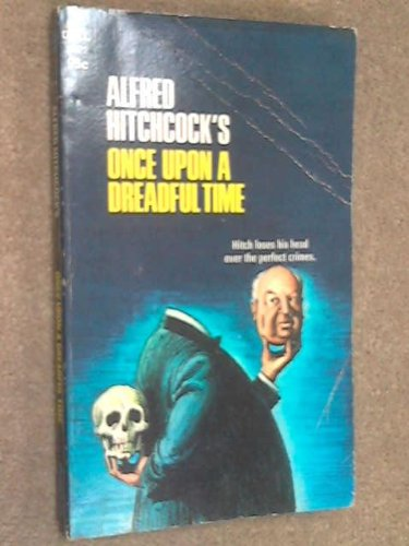 9780440066224: Alfred Hitchcock's Once Upon a Dreadful Time