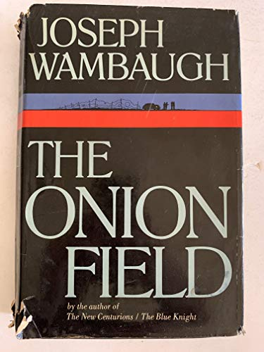 The Onion Field: Wambaugh, Joseph