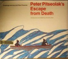9780440068945: Title: Peter Pitseolaks Escape From Death