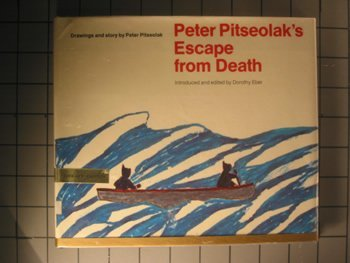 9780440068969: Peter Pitseolak's escape from death