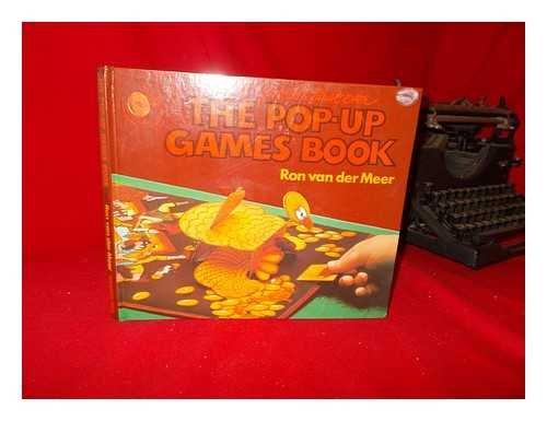 The World's First Ever Pop-Up Games Book: Van Der Meer, Ron
